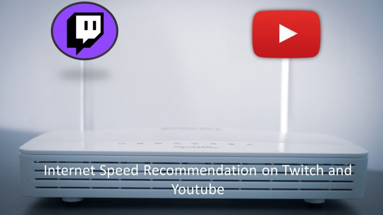 Internet Speed Guide to Stream on Twitch and YouTube